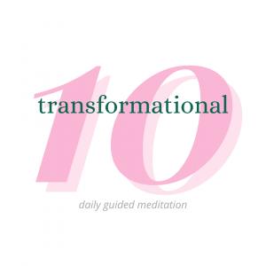 Transformational 10